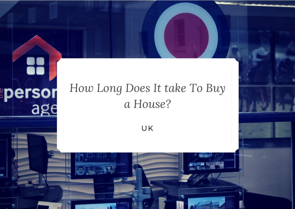 How Long Does It Take To Buy A House Uk
